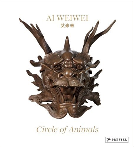 Ai Weiwei Circle of Animals book cover